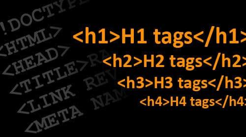 Comment optimiser mes balises H1 à H6 pour Google ?